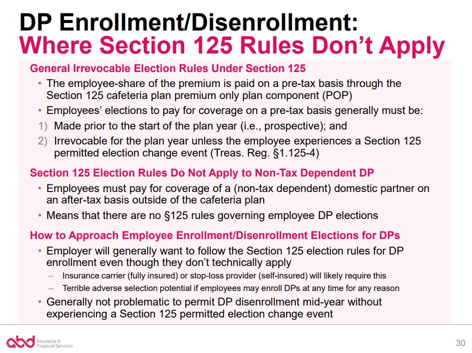 DP Enrollment/Dis-enrollment Where Section 125 Rules Don't Apply